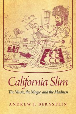 California Slim: The Music, the Magic, and the Madness Cover Image