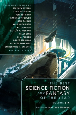 The Best Science Fiction and Fantasy of the Year, Volume Six Cover