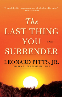 The Last Thing You Surrender: A Novel of World War II Cover Image
