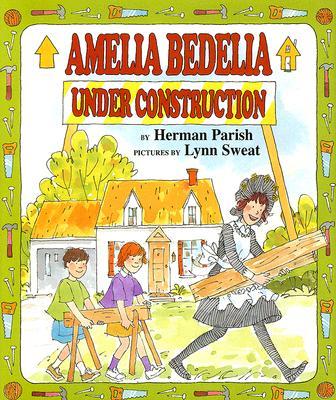 Amelia Bedelia Under Construction Cover Image