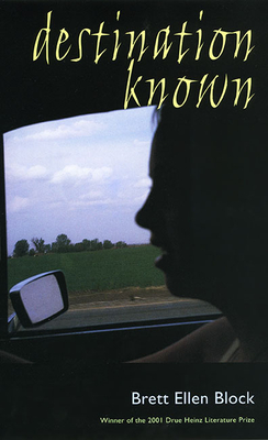 Cover for Destination Known (Pitt Drue Heinz Lit Prize)