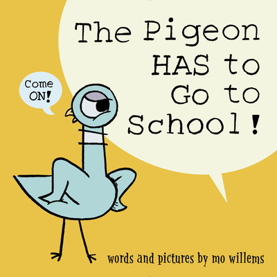The Pigeon Has to Go to School book cover