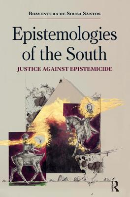 Epistemologies of the South: Justice Against Epistemicide Cover Image
