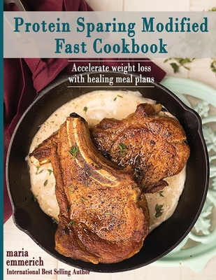 Protein Sparing Modified Fast Cookbook Cover Image