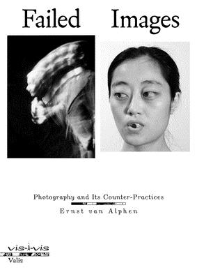 Failed Images: Photography and Its Counter-Practices Cover Image