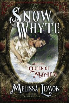 Snow Whyte and the Queen of Mayhem Cover
