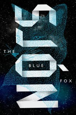 The Blue Fox: A Novel Cover Image