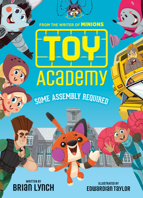 Toy Academy: Some Assembly Required (Toy Academy #1): Some Assembly Required Cover Image