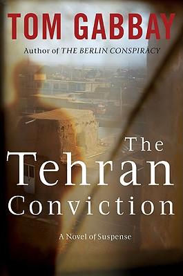 Cover for The Tehran Conviction