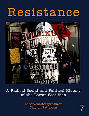 Resistance: A Radical Political and Social History of the Lower East Side Cover Image