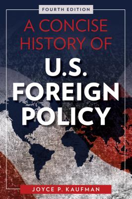 A Concise History of U.S. Foreign Policy Cover Image