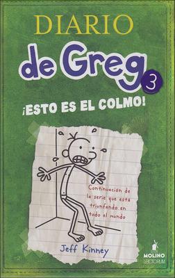 Esto Es el Colmo = The Last Straw (Diario de Greg #3) Cover Image