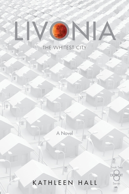 Livonia The Whitest City Cover Image