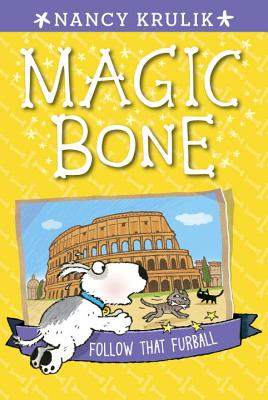 Follow That Furball #3 (Magic Bone #3) Cover Image