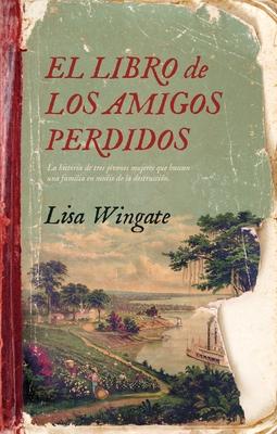 El Libro de Los Amigos Perdidos Cover Image
