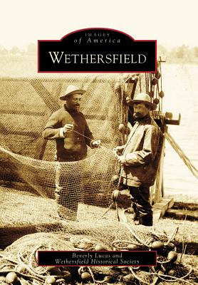 Wethersfield (Images of America (Arcadia Publishing)) Cover Image