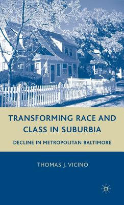 Cover for Transforming Race and Class in Suburbia