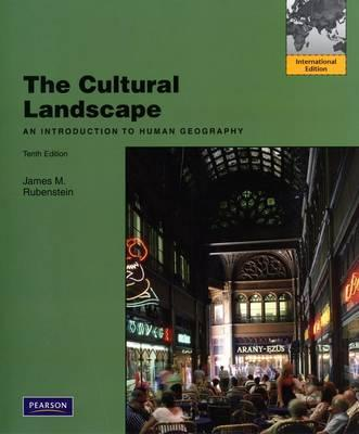 The Cultural Landscape An Introduction To Human Geography James M Rubenstein Paperback The Book Stall