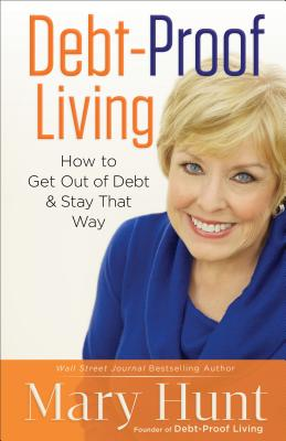 Debt-Proof Living: How to Get Out of Debt and Stay That Way Cover Image
