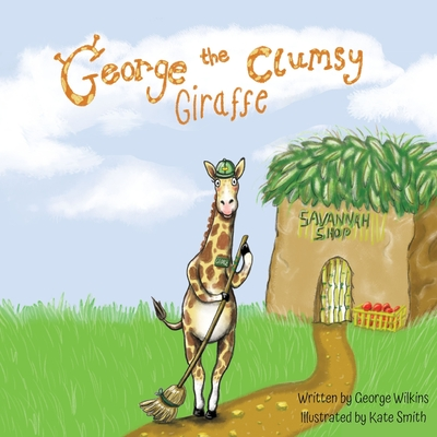 George The Clumsy Giraffe Cover Image