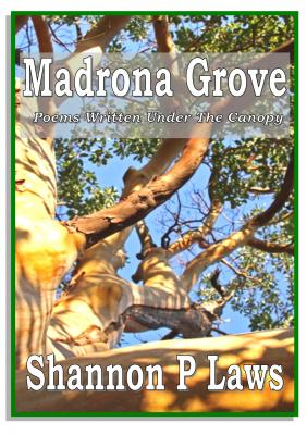 Madrona Grove: Poems written under the canopy Cover Image
