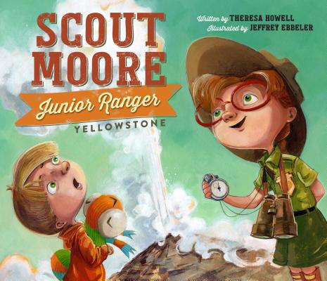 Scout Moore, Junior Ranger: Yellowstone Cover Image