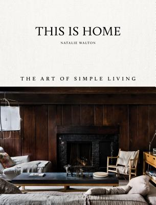 This is Home: The Art of Simple Living Cover Image