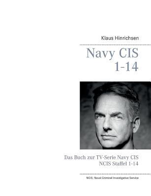 Navy CIS / NCIS 1-14: Das Buch zur TV-Serie Navy CIS Staffel 1-14 Cover Image