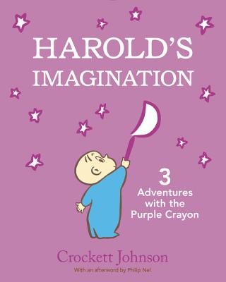 Harold's Imagination: 3 Adventures with the Purple Crayon Cover Image