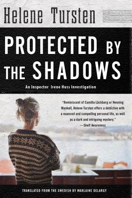 Protected by the Shadows (An Irene Huss Investigation #10) Cover Image