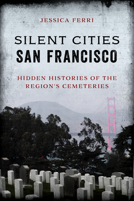 Cover for Silent Cities San Francisco