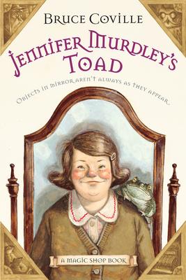 Jennifer Murdley's Toad: A Magic Shop Book Cover Image