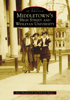Middletown's High Street and Wesleyan University Cover Image
