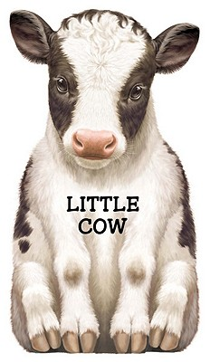 Little Cow (Look at Me Books (Barron's)) Cover Image