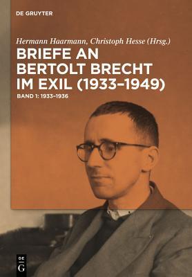 Briefe an Bertolt Brecht Im Exil (1933-1949) Cover Image
