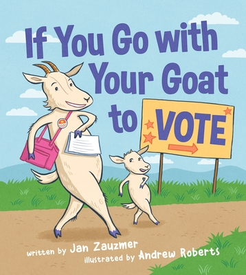 If You Go with Your Goat to Vote Cover Image