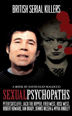 Sexual Psychopaths: British Serial Killers Cover Image