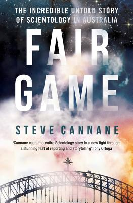 Fair Game: The incredible untold story of Scientology in Australia Cover Image