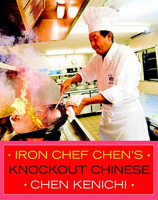 Iron Chef Chen's Knockout Chinese Cover