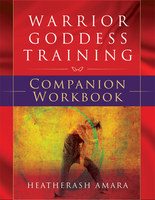 Warrior Goddess Training Companion Workbook Cover Image