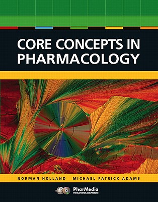 Core Concepts in Pharmacology Value Pack (Includes Prentice Hall Real Nursing Skills: Intermediate to Advanced Nursing Skills & Prentice Hall Real Nur Cover Image