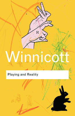 Playing and Reality (Routledge Classics) Cover Image