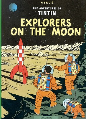 Explorers on the Moon (The Adventures of Tintin: Original Classic) Cover Image