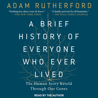 Cover for A Brief History of Everyone Who Ever Lived
