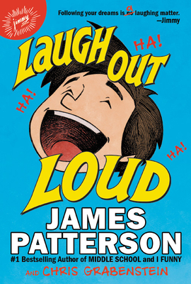 Laugh Out Loud by James Patterson & Chris Grabenstein