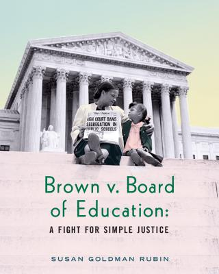 Brown v. Board of Education: A Fight for Simple Justice Cover Image