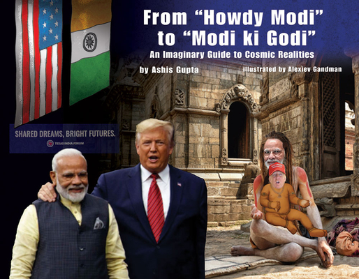 From Howdy Modi to Modi KI Godi: An Imaginary Guide to Cosmic Realities Cover Image