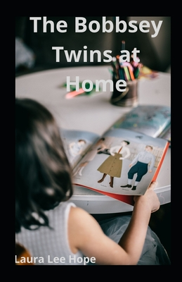 The Bobbsey Twins at Home illustrated Cover Image