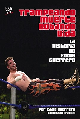 Cover for Trampando Mortalidad, Robando Vida (Cheating Death, Stealing Life)