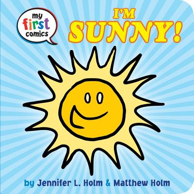 I'm Sunny! (My First Comics) Cover Image